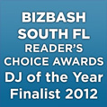 BizBash South Florida DJ of the Year Finalist 2012
