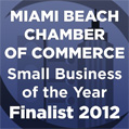 Miami Beach Chamber of Commerce Small Business of the Year Award 2012 Finalist